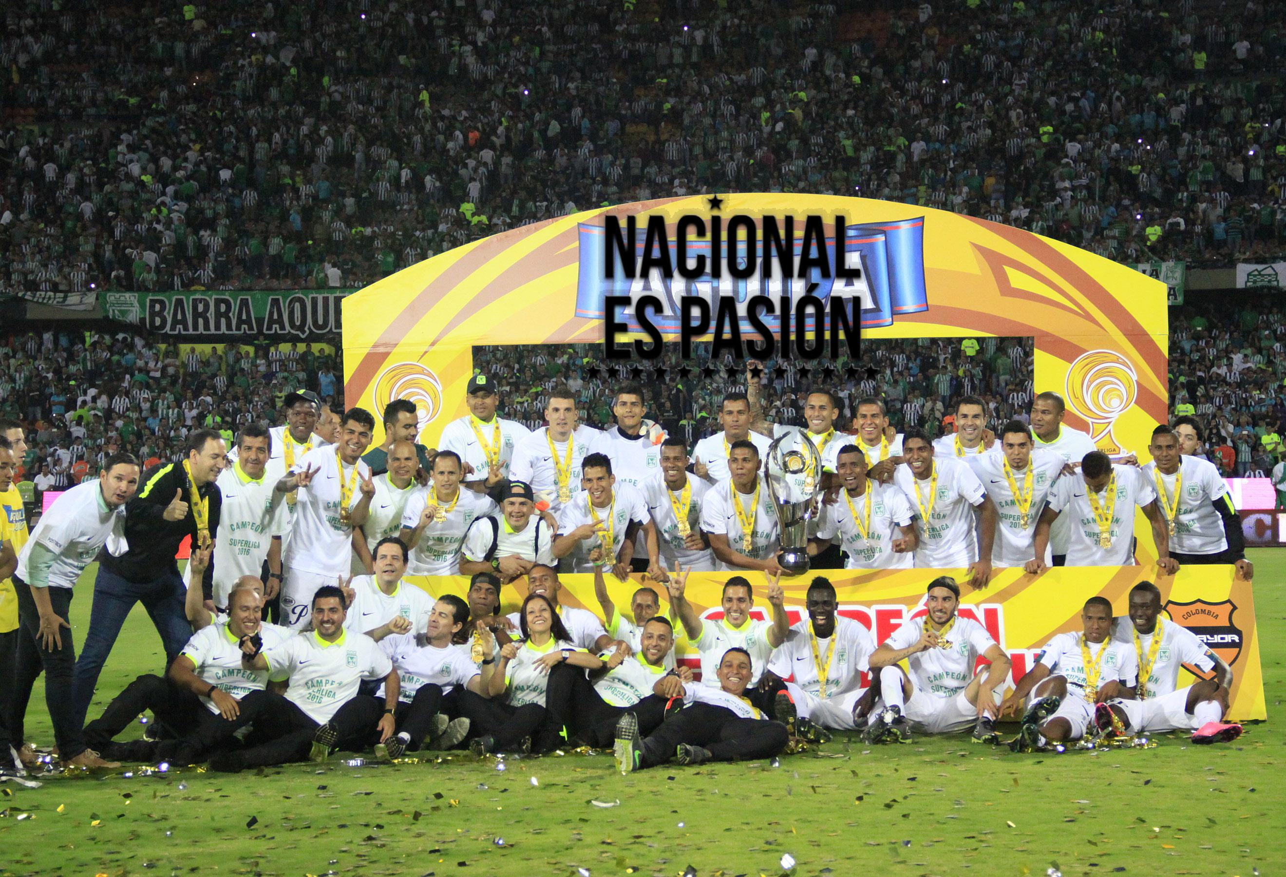 Atlético Nacional Campeón Super Liga 2016 en Imagenes